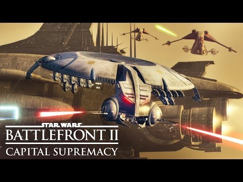 Star Wars Battlefront 2: CAPITAL SUPREMACY MODE Gameplay