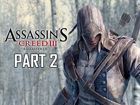 ASSASSIN'S CREED 3 REMASTERED Walkthrough Part 2 - Ratonhnhaké:ton (AC3 100% Sync Let's Play )
