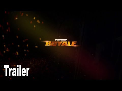 Payday: Royale - Reveal Trailer [HD 1080P]