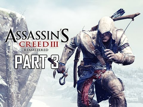 ASSASSIN'S CREED 3 REMASTERED Walkthrough Part 3 - Achilles & Davenport Homestead (AC3 100% Sync)