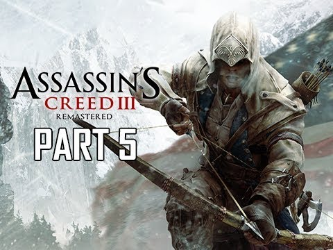 ASSASSIN'S CREED 3 REMASTERED Walkthrough Part 5 - AQUILA (AC3 100% Sync Let's Play )