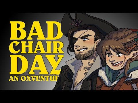 Dungeons & Dragons Live: BAD CHAIR DAY! An Oxventure