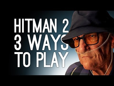 Hitman 2: Whittleton Creek 3 Ways to Play! (Fake Nurse, Gramophone Ambush, C4 to the Face) Ep. 2/2