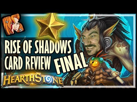 RISE OF SHADOWS CARD REVIEW *FINAL* - Kripp ⭐ Ratings - Hearthstone