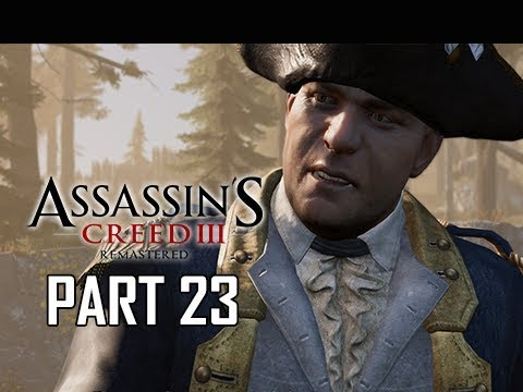 ASSASSIN'S CREED 3 REMASTERED Walkthrough Part 23 - Benedict Arnold (AC3 100% Sync Let's Play )