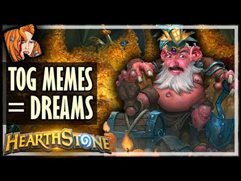 TOG MEMES = DREAMS - Rise of Shadows Hearthstone