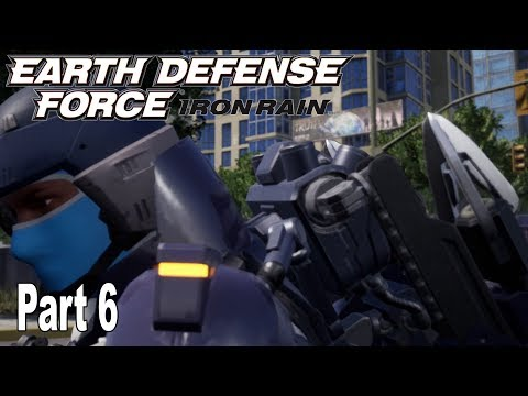 Earth Defense Force: Iron Rain - Story Walkthrough Part 6 No Commentary [HD 1080P]