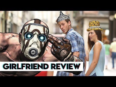 Should Your Boyfriend Play Borderlands?