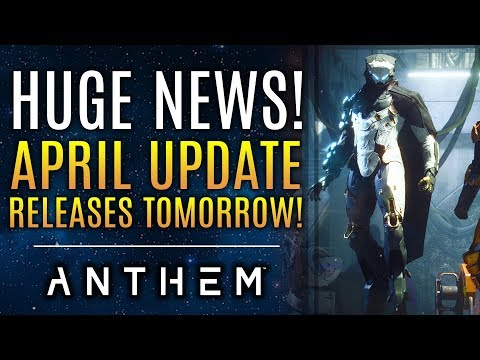 Anthem - BIG NEWS: April Update is TOMORROW! 90 Day Roadmap to Get An Fresh Update!