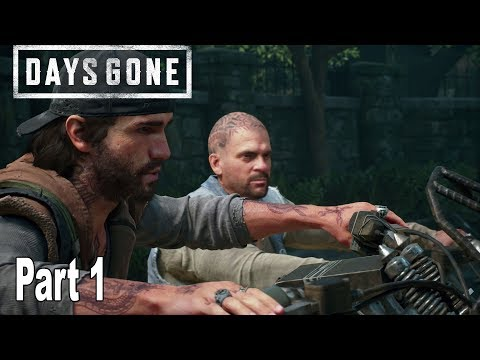 Days Gone - Walkthrough Part 1 No Commentary [HD 1080P]