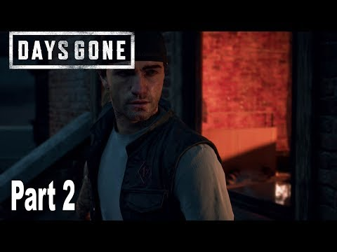 Days Gone - Walkthrough Part 2 No Commentary [HD 1080P]