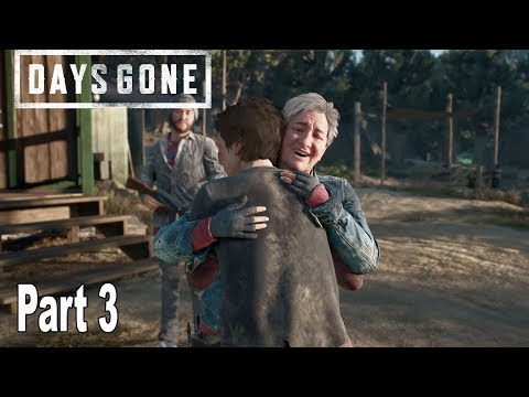Days Gone - Walkthrough Part 3 No Commentary [HD 1080P]