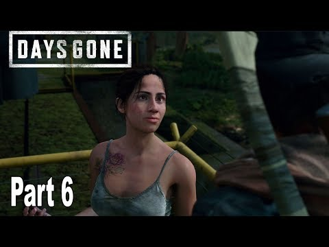 Days Gone - Walkthrough Part 6 No Commentary [HD 1080P]