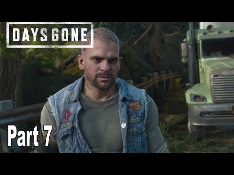 Days Gone - Walkthrough Part 7 No Commentary *Spoilers* [HD 1080P]