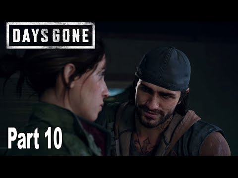 Days Gone - Walkthrough Part 10 No Commentary [HD 1080P]