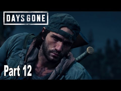 Days Gone - Walkthrough Part 12 No Commentary [HD 1080P]