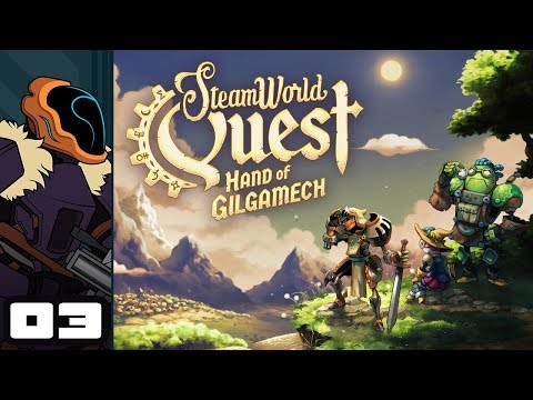 db3f3b844f74c Let s Play SteamWorld Quest  Hand of Gilgamech - Switch Gameplay Part 3 -  Not The