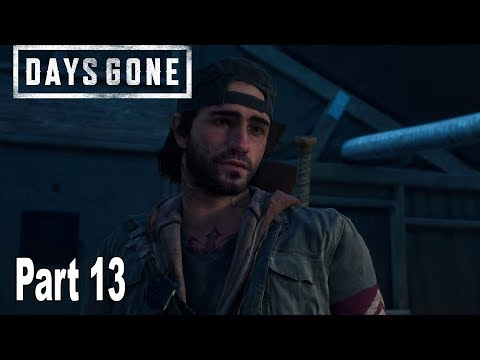 Days Gone - Walkthrough Part 13 No Commentary [HD 1080P]