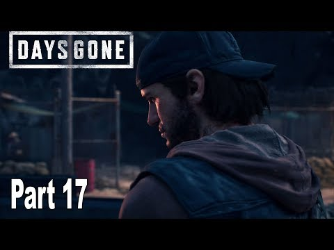 Days Gone - Walkthrough Part 17 Final No Commentary *Spoilers* [HD 1080P]