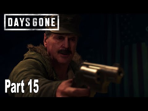 Days Gone - Walkthrough Part 15 No Commentary *Spoilers* [HD 1080P]