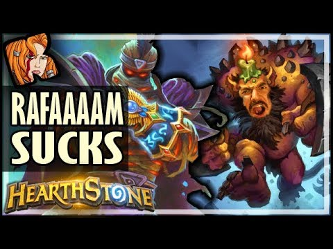 RAFAAAAAAM Sucks - Rise of Shadows Hearthstone
