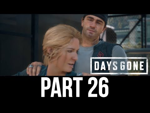 DAYS GONE Part 26 Gameplay Walkthrough - LUNCH DATE (Full Game)