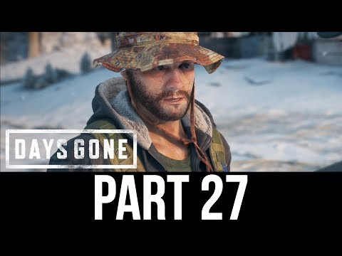DAYS GONE Part 27 Gameplay Walkthrough - TRAVELLING SOUTH (Full Game)