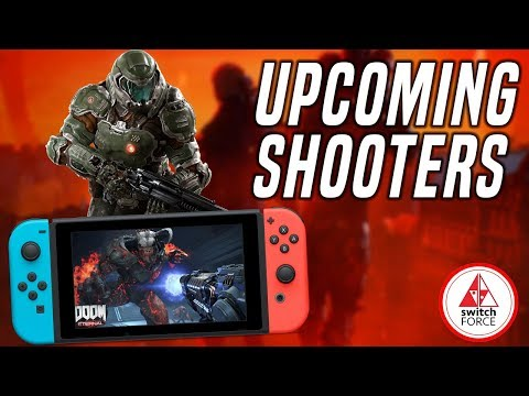 BIG Nintendo Switch Shooters Coming In 2019!