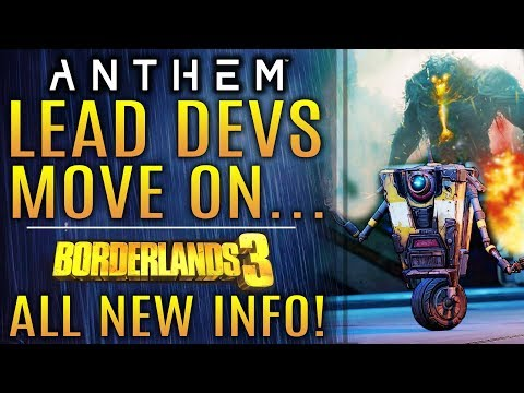 Anthem Leads Move On To Dragon Age 4; Borderlands 3 Is How Many Hours Long? WOAH!