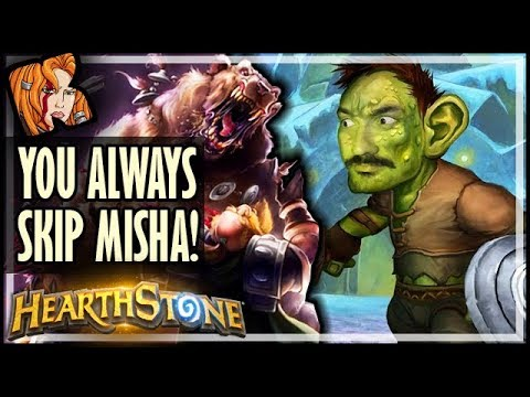 YOU ALWAYS SKIP MISHA?! - Rise of Shadows Hearthstone