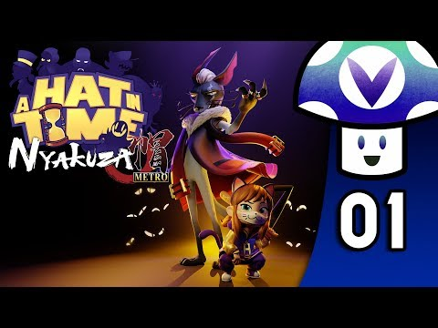 [Vinesauce] Vinny - A Hat in Time: Nyakuza Metro DLC (PART 1)