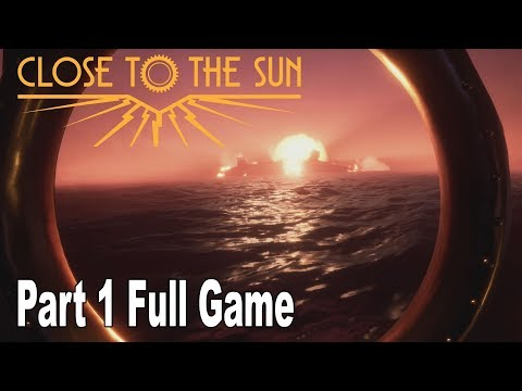 Close to the Sun - Walkthrough Part 1 Full Game No Commentary [HD 1080P]