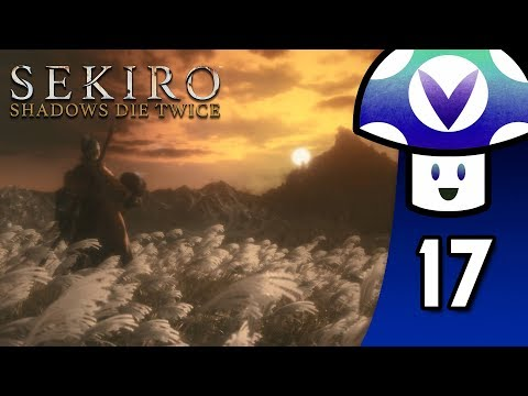 [Vinesauce] Vinny - Sekiro: Shadows Die Twice (PART 17 Finale)