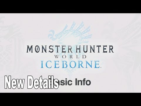 Monster Hunter World: Iceborne - New Details Revealed [HD 1080P]