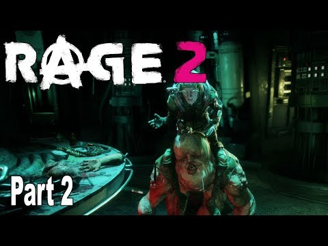 Rage 2 - Walkthrough Part 2 No Commentary [HD 1080P]