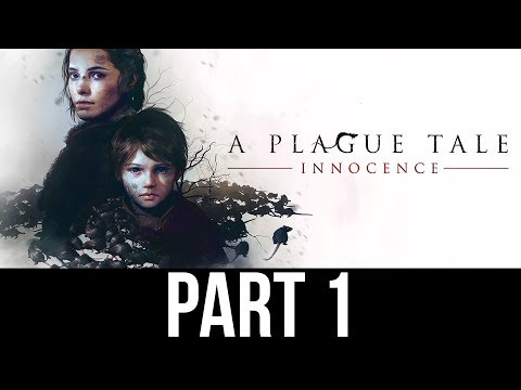 A PLAGUE TALE INNOCENCE Gameplay Walkthrough Part 1 - INTRO (Full Game)