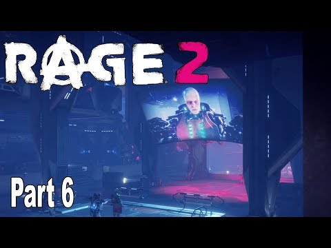 Rage 2 - Walkthrough Part 6 No Commentary [HD 1080P]