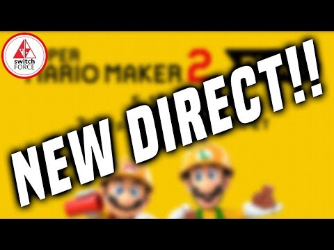 NEW DIRECT ANNOUNCED! COMING TOMORROW, MAY 15TH! (Super Mario Maker 2 Direct May 2019)