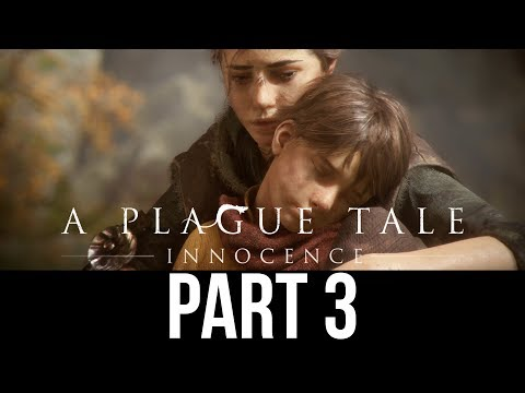 A PLAGUE TALE INNOCENCE Gameplay Walkthrough Part 3 - THE APPRENTICE (Full Game)