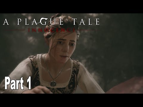 A Plague Tale: Innocence - Walkthrough Part 1 No Commentary [HD 1080P]