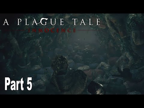 A Plague Tale: Innocence - Walkthrough Part 5 No Commentary [HD 1080P]