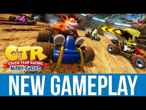CRASH TEAM RACING NITRO FUELED Gameplay (NEW Exclusive)