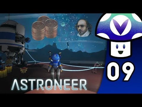 [Vinesauce] Vinny - Astroneer (PART 9)