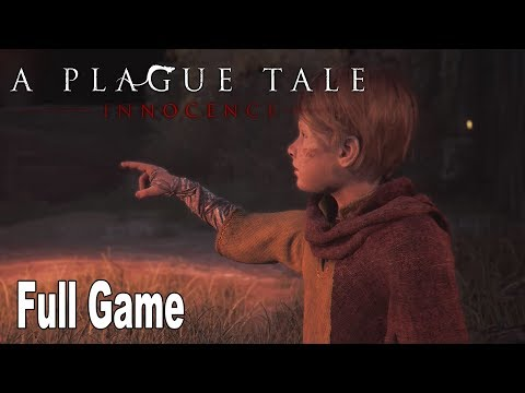 A Plague Tale: Innocence - Full Game Walkthrough [HD 1080P]