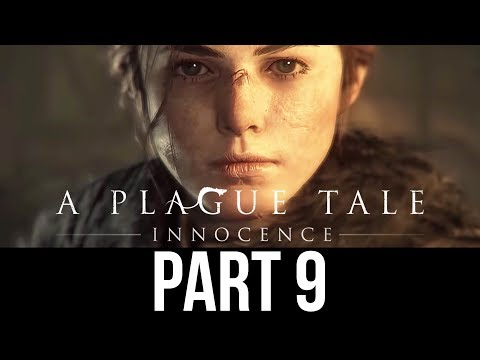 A PLAGUE TALE INNOCENCE Gameplay Walkthrough Part 9 - UNIVERSITY (Full Game)