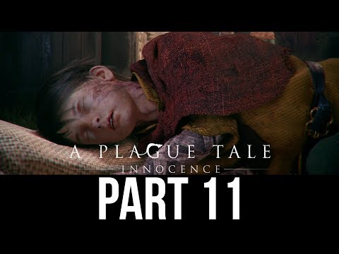 A PLAGUE TALE INNOCENCE Gameplay Walkthrough Part 11 - GOING BACK HOME (Full Game)