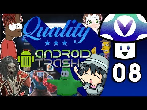[Vinesauce] Vinny - Quality Android Trash (PART 8)