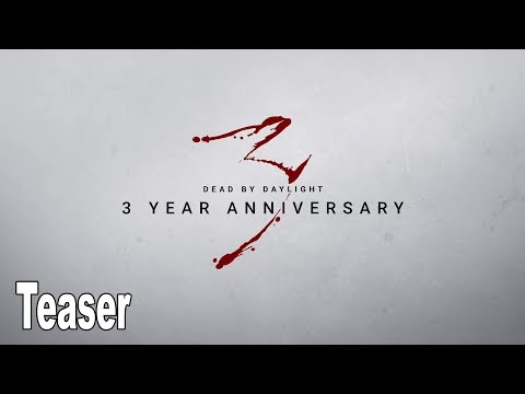 Dead by Daylight - Year 3 Anniversary Trailer [HD 1080P]