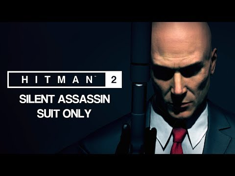 HITMAN™ 2 Master Difficulty - All Legacy Missions (Silent Assassin Suit Only)
