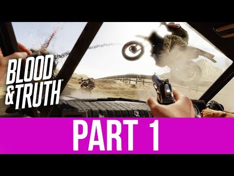 BLOOD & TRUTH Gameplay Walkthrough Part 1 - PLAYSTATION VR IS BACK